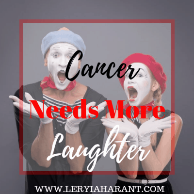 Why Our Cancer Journeys Need More Laughter