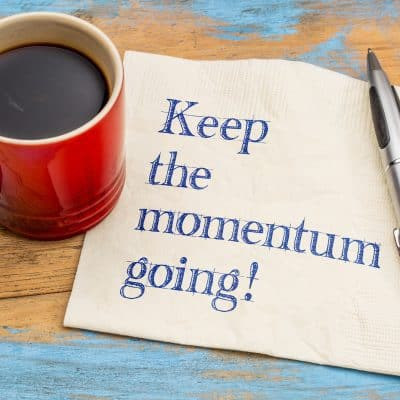 Meaningful Momentum is a Life Long Pursuit
