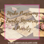 preserving old family letters and heirlooms