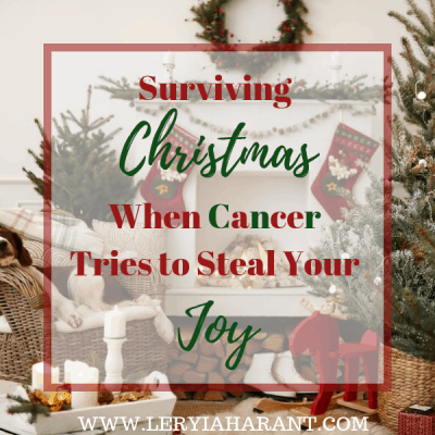 12 Ways of Surviving the Holidays With Cancer