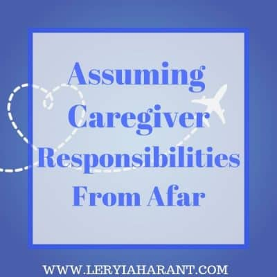 Assuming Caregiver Responsibilities From a Distance
