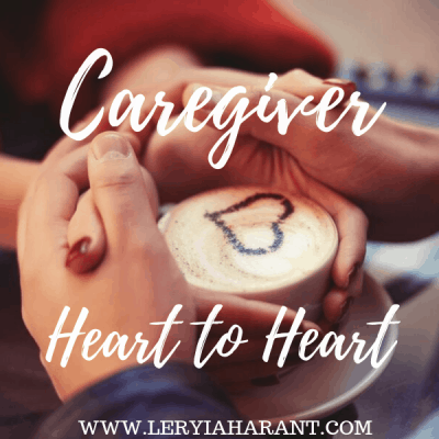 A Candid Caregiver Heart to Heart
