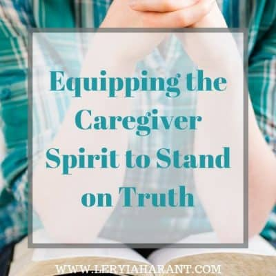 Spiritual Self Care for the Caregiver Is Critical