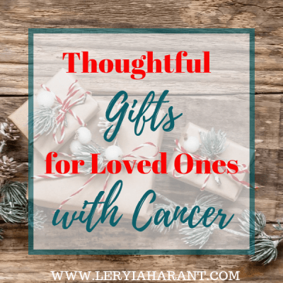 Thoughtful Gifts for Cancer Patients That Are Not Another Bunch of Flowers