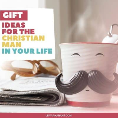 The Must Have Christian Gifts for Men Holiday Guide