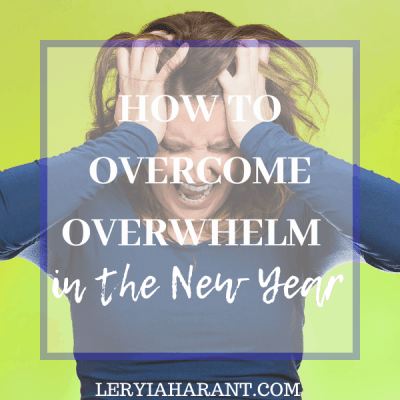 How to Stop Feeling Overwhelmed by the New Year