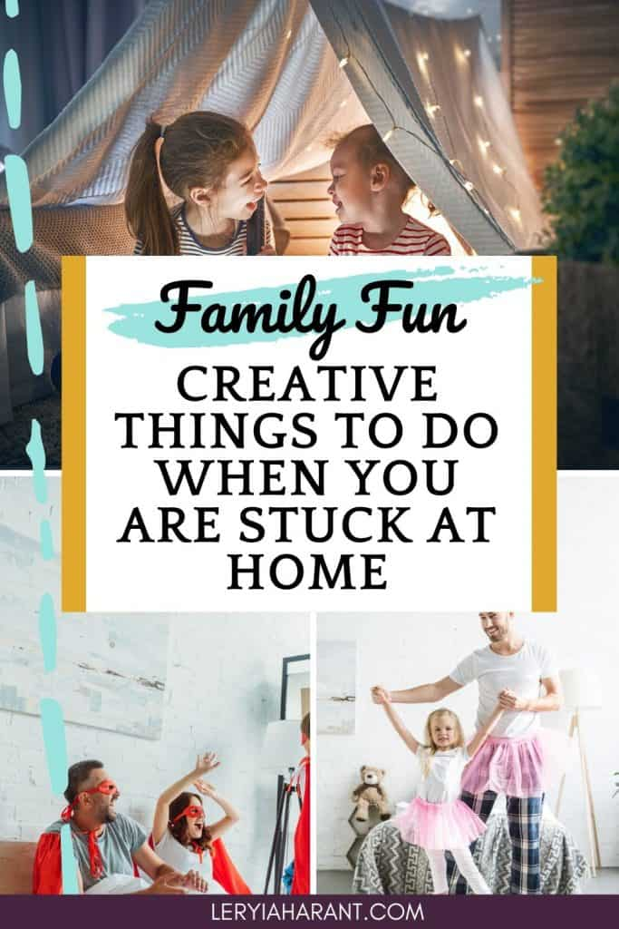 families doing creative things when bored at home