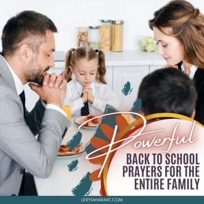 Powerful Back to School Prayer All Families Need This Year