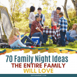 family camping together as a family night idea